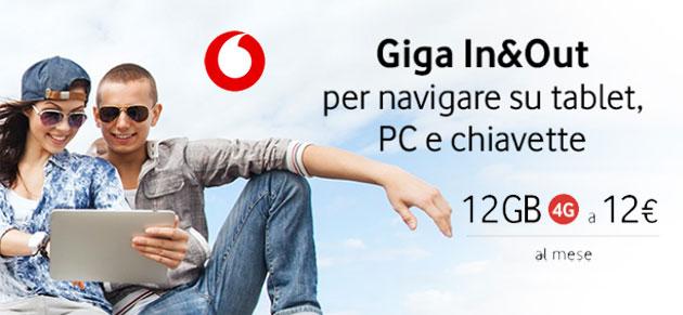 Vodafone Giga In e Out, 12 Giga per 12 euro al mese [promo fino al 18 Maggio]