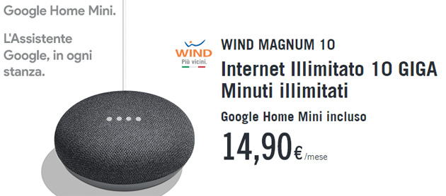Wind Magnum regala Google Home Mini e raddoppia con Wind Plus fino al 17 giugno