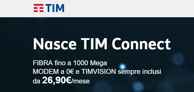TIM Connect: offerte TIM Fisso da 26,90 euro al mese