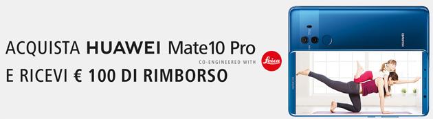 Mate10 Pro, Huawei rimborsa 100 euro su nuovo acquisto