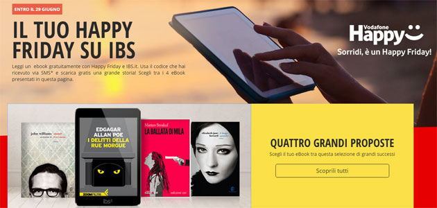 Foto Vodafone Happy Friday il 22 giugno regala un eBook da IBS.it