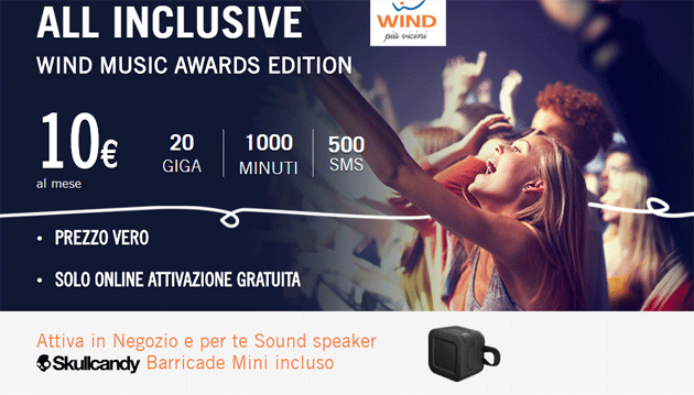 All Inclusive Wind Music Awards Edition: 20 Giga, 1000 minuti e 500 SMS a 10 euro