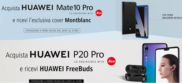 Huawei regala FreeBuds con P20 Pro e Cover MontBlanc con Mate 10 Pro questa Estate