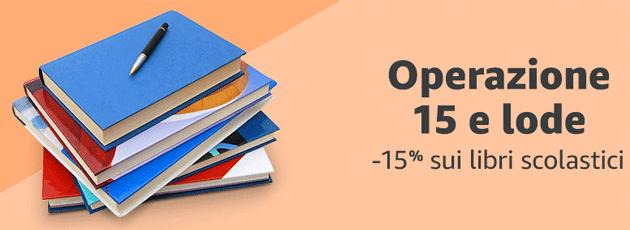 Amazon 15eLode: libri scolastici 2018-19 con sconto del 15 per cento
