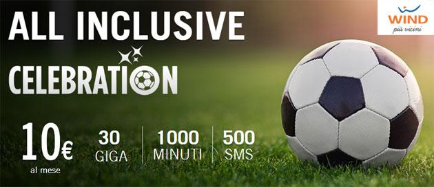 Wind All Inclusive Celebration 30 offre 1000 minuti, 30 Giga e 500 SMS a 10 euro mensili