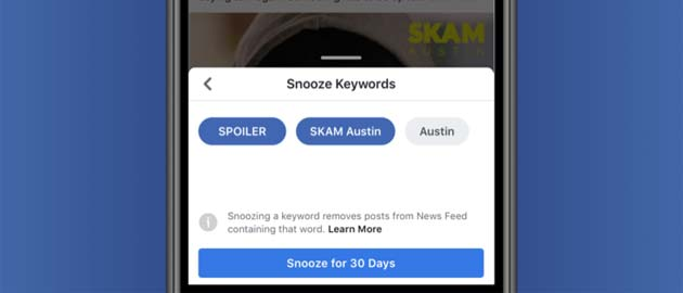 Facebook testa filtro anti spoiler, Keyword Snooze