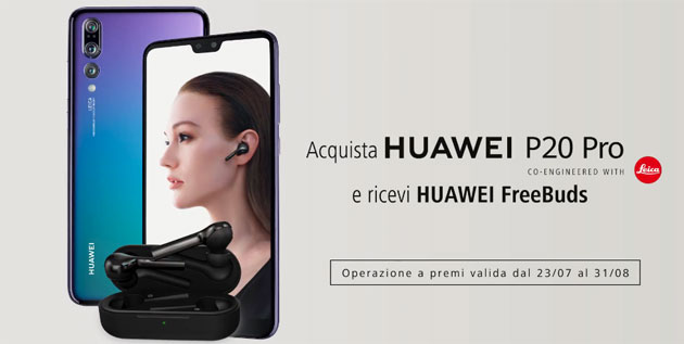 Foto Huawei regala FreeBuds con P20 Pro e Cover MontBlanc con Mate 10 Pro questa Estate