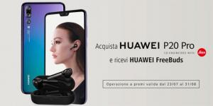 Huawei regala FreeBuds con P20 Pro e Cover MontBlanc con Mate 10 Pro questa Estate