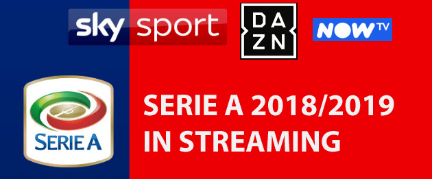 Foto Serie A 2018-19 in streaming su Sky Go, NOW TV e Dazn - Guida tecnica e commerciale