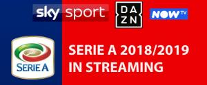 Serie A 2018-19 in streaming su Sky Go, NOW TV e Dazn - Guida tecnica e commerciale