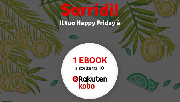 Foto Vodafone Happy Friday il 17 agosto regala 1 eBook a scelta tra 10 titoli