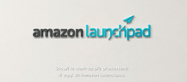 Amazon Launchpad, la vetrina per i prodotti delle startup