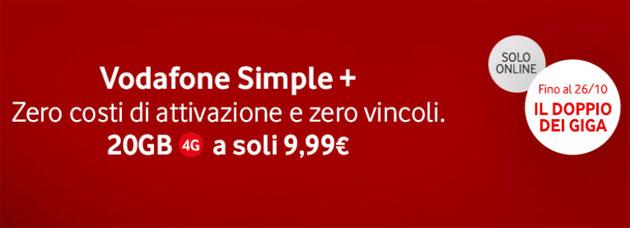Vodafone Simple Plus raddoppia fino al 26 ottobre: 20 giga, 1000 minuti e SMS a 9,99 euro al mese