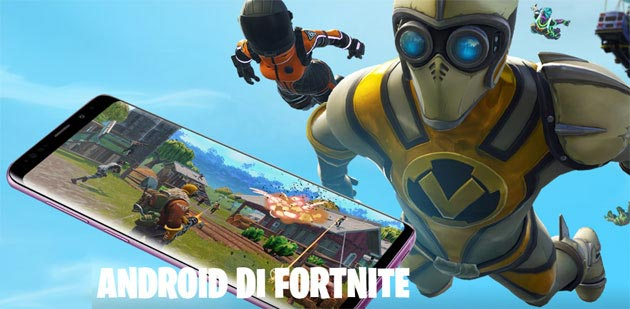 Foto Fortnite esce dalla beta su Android: telefoni compatibili, come si scarica e installa