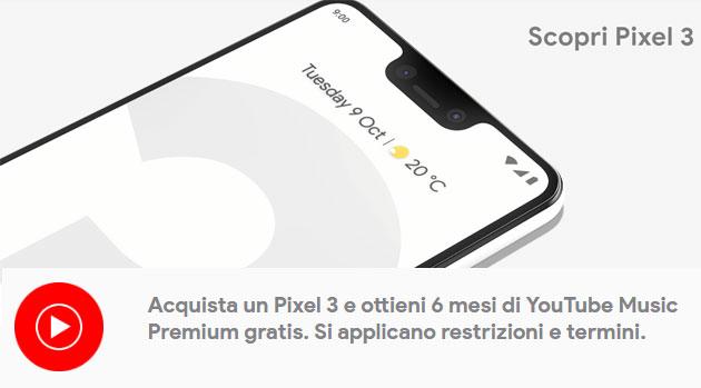 Google Pixel 3 regala 6 mesi di YouTube Music Premium