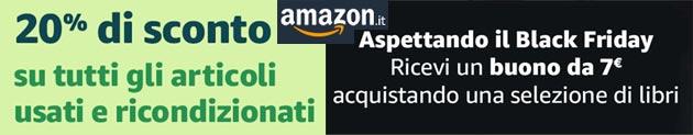 Amazon regala 7 euro con alcuni libri e sconta prodotti ricondizionati del 20 per cento