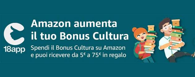 Amazon aumenta il Bonus Cultura