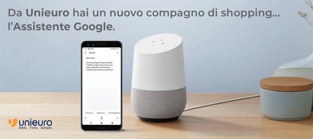 Ok Google, parla con Unieuro