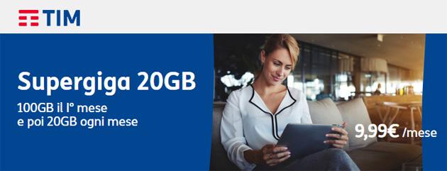 TIM SuperGiga 20GB: a 9,99 euro al mese 20 Giga, 100 il primo mese