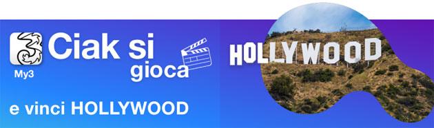 3 Ciak si Gioca, premi in palio per i clienti 3 tra cui un viaggio a Hollywood