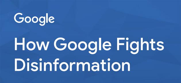 Google spiega come combatte le false notizie in Ricerca, Notizie, YouTube e annunci
