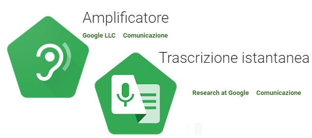 Google rilascia Trascrizione istantanea e Amplificatore Suono