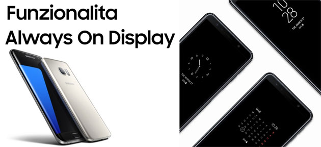 Samsung Always On Display con Orientamento Orizzontale o Verticale: come si imposta