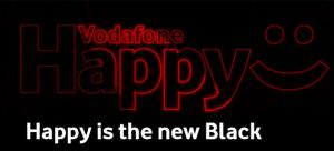 Vodafone Happy is the new Black, novita' in arrivo