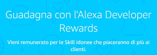 Amazon incentiva gli sviluppatori di skill per Alexa popolari pagandoli