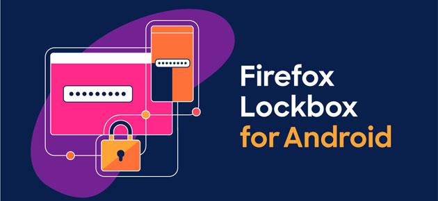 Firefox Lockbox per Android, utile gestore di password per chi usa Firefox