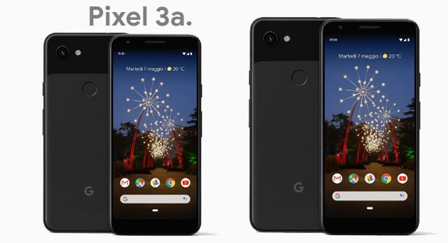 Google Pixel 3a e Pixel 3a XL: Foto, Specifiche, Video e Prezzi in Italia