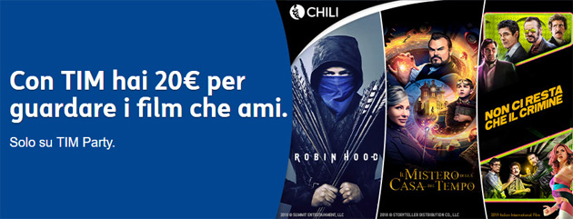 Foto TIM Party regala 20 euro su Chili per noleggiare film