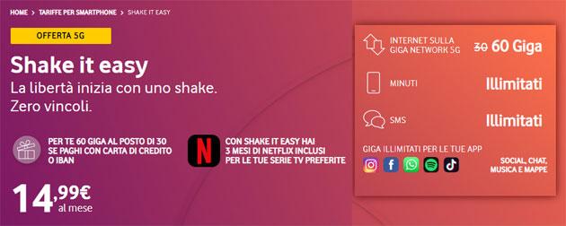 Vodafone Shake It Easy: 60 Giga anche 5G, Minuti e SMS Illimitati per 14,99 euro al mese. In promo, 3 mesi di Netflix inclusi