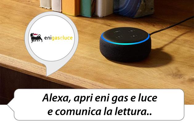 Alexa, come comunicare autolettura Eni Gas e Luce