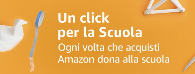 Amazon ripropone 'Un click per la Scuola': iniziativa per supportare la scuola preferita senza pagare (Anno Scolastico 2020-21)