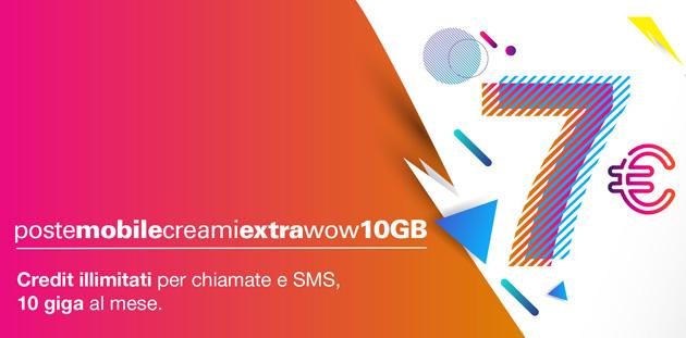 PosteMobile Creami Extra WoW 10 GB: Minuti e SMS illimitati e 10 giga a 7 euro al mese
