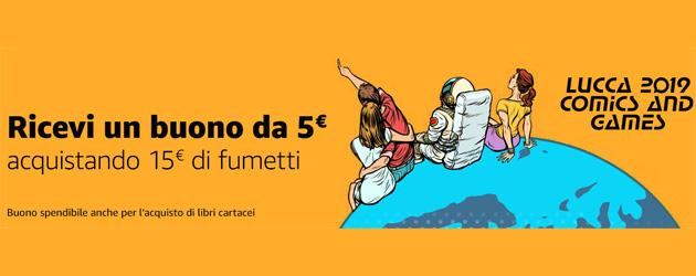 Amazon per Lucca Comic and Games regala 5 euro acquistando 15 euro di fumetti