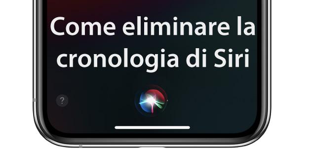 Apple iPhone, come eliminare la cronologia di Siri e non consentire a Apple di archiviare le clip audio delle proprie interazioni con Siri