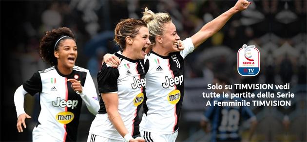 Su TIMvision tutta la Serie A femminile