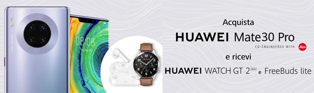 Huawei con Mate30 Pro regala smartwatch e auricolari wireless