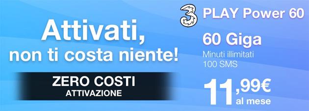 3 Play Power 60: minuti illimitati, 60 giga e 100 SMS a 11,99 euro al mese