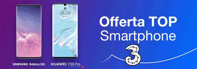 3 Top Smartphone offre nuovo smartphone premium ad anticipo zero
