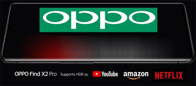 Oppo Find X2 e Find X2 Pro supportano l'HDR10 di YouTube, Netflix e Amazon Prime Video