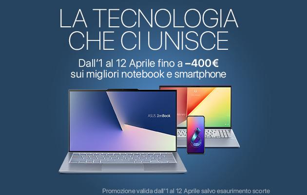 Asus con 'La Tecnologia che Unisce' sconta smartphone e notebook