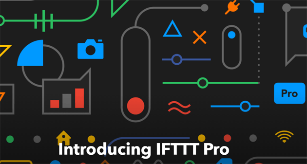 IFTTT si evolve, nuovo piano Pro a pagamento per ricette avanzate