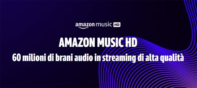 Foto Amazon Music HD debutta in Italia con 3 mesi di uso gratuito