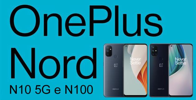 OnePlus annuncia N10 5G e N100 di fascia media