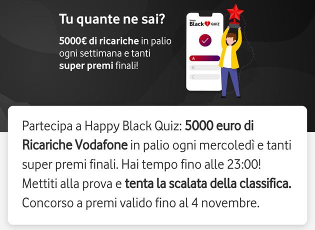 Vodafone Happy Black Quiz regala 5000 euro in ricariche ogni settimana e super premi finali: come giocare
