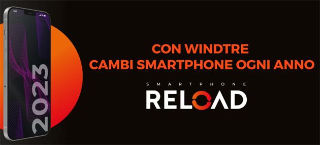 WindTre Smartphone Reload Plus per cambiare smartphone ogni anno