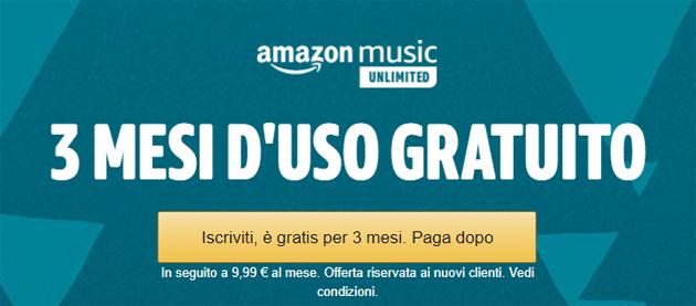 Amazon Music Unlimited gratis 3 mesi: offerta valida ancora pochi giorni